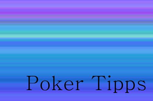 Poker Tipps Für Anfänger